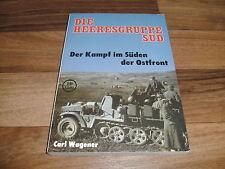 Carl Wagener -- HEERESGRUPPE SÜD / Kampf im Süden der Ostfront / Podzun-Pallas