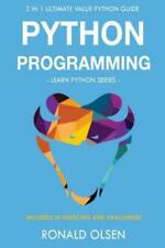 Python Programming: : 2 in 1 Ultimate Value Python Guide (Learn Python Seri...