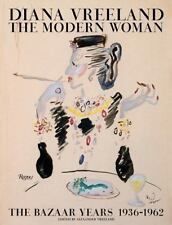 Diana Vreeland: the Modern Woman : The Bazaar Years, 1936-1962: By Vreeland, ...