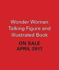 Wonder Woman Talking Figure and Illustrated Book by Running Press (Mixed media product, 2017)