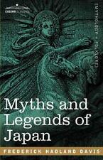 Myths and Legends of Japan by Frederick Davis (2007, Paperback)