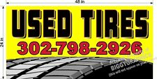 2' x 4' VINYL BANNER USED TIRES WITH YOUR PHONE NUMBER YELLOW BACKGROUND