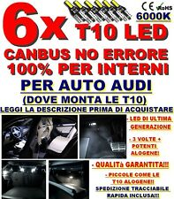 6 T10 KIT LED INTERNI CANBUS NO ERRORE 100% AUDI A1 A3 A4 A5 A6 A7 Q3 Q5 Q7 TT