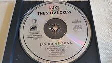 LUKE CAMPBELL AND THE 2 LIVE CREW BANNED IN THE USA 4 MIX PROMO CD FREE SHIPPING