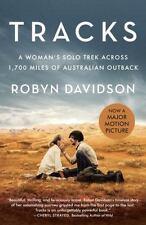 Tracks (Movie Tie-In Edition) : A Woman's Solo Trek... Robyn Davidson NEW