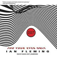For Your Eyes Only, and Other Stories by Professor of Organic Chemistry Ian Fleming (CD-Audio, 2014)