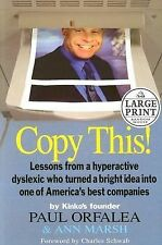 Copy This!: Lessons from a Hyperactive Dyslexic Who Turned a Bright Id-ExLibrary