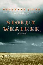 Stormy Weather: A Novel, Paulette Jiles, Good Condition, Book