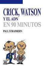 Crick, Watson y el adn. NUEVO. Nacional URGENTE/Internac. económico. BIOGRAFIAS