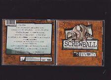 Screwball - Loyalty CD