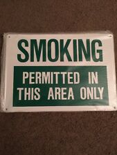 "Smoking Permitted In This Area Only Metal Sign cigarette safety 14""x10"""