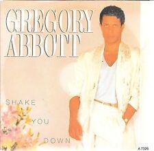 "45 TOURS / 7"" SINGLE--GREGORY ABBOTT--SHAKE YOU DOWN--1986"