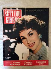 RIVISTA SETTIMO GIORNO 22 5/1958 LOLLOBRIGIDA ROGER VADIM SOFIA LOREN AGNELLI