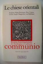 Le chiese orientali Communio n. 123 rivista teologia cultura 1992 Jaca Book