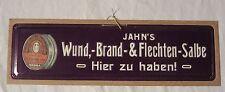"""Werbeschild """" Jahn's Wund,- Brand- & Flechten Salbe """""""