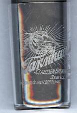 Pre-Pro Beer glass Claussen Brewing Association , Seattle ,Wash.