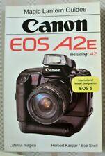 Canon Eos A2E & A2 35mm Slr Camera Users Guide Manual -by Magic Lantern-Eos A2E