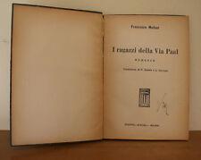 I RAGAZZI DELLA VIA PAAL - Francesco Molnar - 1^ ed. Aurora 1935