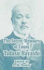The Secret Memoirs of Count Tadasu Hayashi (Paperback or Softback)