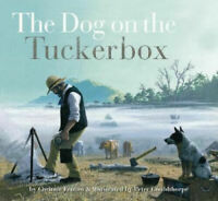 The Dog on the Tuckerbox Book + FREE Bumper Sticker (Childrens Book)
