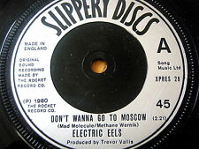 "ELECTRIC EELS - DON'T WANNA GO TO MOSCOW  7"" VINYL"