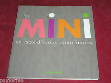 Livre de cuisine TUPPERWARE pour moules en silicones / Les MINI un max d'idées