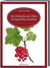 Das Einkochen des Obstes im bürgerlichen Haushalte | Buch