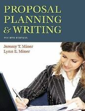 Proposal Planning and Writing by Jeremy T. Miner and Lynn E. Miner (2008,...
