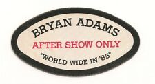 "Bryan Adams ""World Wide In 85"" Tour Authentic Cloth Concert Pass. $12.95"