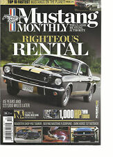 MUSTANG MONTHLY, THE CLASSIC MUSTANG AUTHORITY,  OCTOBER, 2016  RIGHTEOUS RENTAL