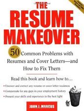 The Resume Makeover: 50 Common Problems With Resum