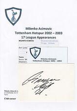 Milenko acimovic tottenham hotspur 2002-2003 originale main signé coupe/carte