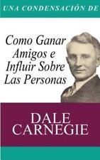 Una Condensacion del Libro: Como Ganar Amigos E Influir Sobre Las Personas (Pape
