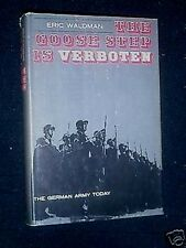 The Goose Step is Verboten-Eric Waldman-German Army Post War Germany