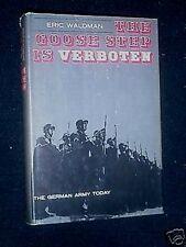 The Goose Step is Verboten-Eric Waldman-German Army Post War Germany