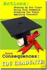 Actions Have Consequences - Motivational School  POSTER
