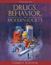 Drugs, Behavior, and Modern Society (5th Edition)
