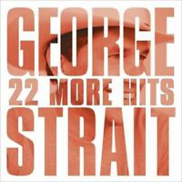 GEORGE STRAIT - 22 MORE HITS NEW CD