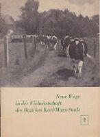 Neue Wege in der Viehwirtschaft des Bezirkes Karl-Marx-Stadt, Heft 2 Chemnitz