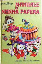 MANUALE DI NONNA PAPERA WALT DISNEY MONDADORI V EDIZIONE 1972 MARIO GENTILINI