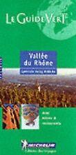Michelin THE GREEN GUIDE Vallee du Rhone, 4e