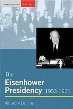 The Eisenhower Presidency, 1953-1961-ExLibrary