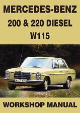 MERCEDES BENZ WORKSHOP MANUAL: W115, 200 & 220 Diesel 1968-1972