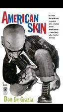 AMERICAN SKIN DON DE GRAZIA 1st Edition Paperback Fiction Skinhead Oi! Punk Ska