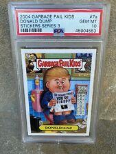 2004 Garbage Pail Kids ANS 3 7a Donald Dump  PSA 10