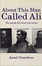 About This Man Called Ali: The Purple Life of an Arab Artist-ExLibrary