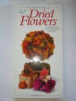 The Creative Book of Dried Flowers by Sarah Waterkeyn Hardback Book The Fast
