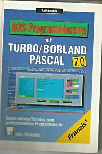 DOS - Programmierung mit Turbo/Borland Pascal 7.0