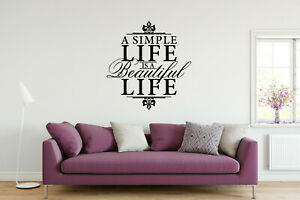 a Simple Life is a Beautiful life Vinyl Wall Art Quote Phrase Decal Sticker 003