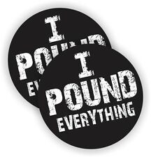 (2) Pound Everything Hard Hat Stickers / Decals Funny Welding Helmet Toolbox
